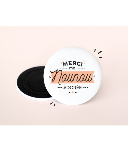 "Magnet ""Merci ma nounou adorée"""