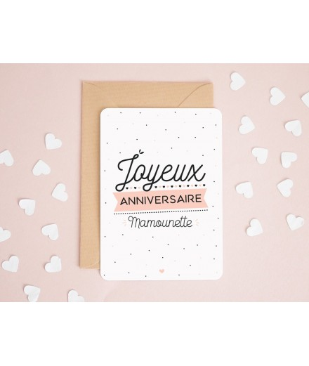 "Carte ""Joyeux anniversaire Mamounette"""